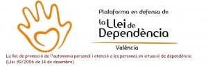 Plataforma en defensa de la llei de dependencia Valencia